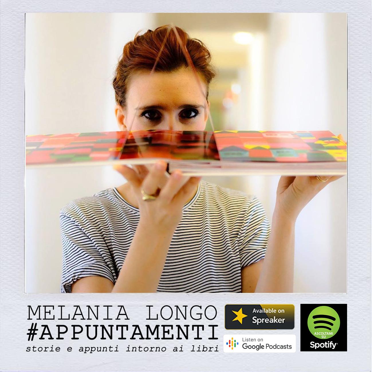 Melania Longo Podcast Appuntamenti